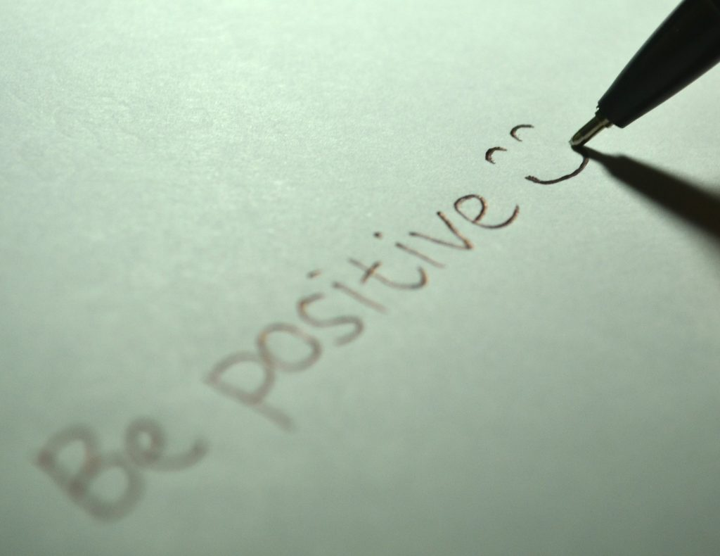 Think Positive….